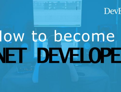 How Do You Become a Dedicated Dot Net Developer?
