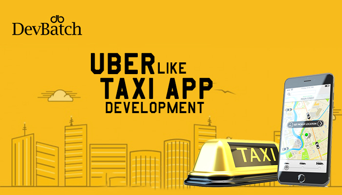 Uber like Taxi App Development: Is it worth the Cost and Risk