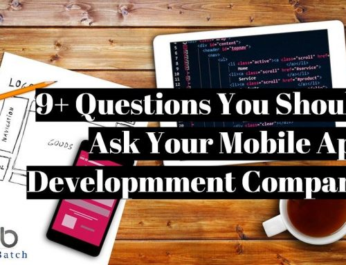 9+ Questions to Ask Your Prospective Mobile App Development Partner